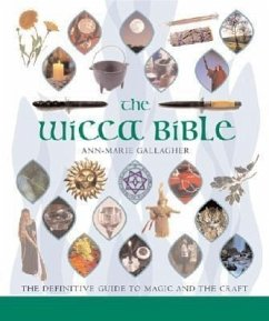 The Wicca Bible: The Definitive Guide to Magic ...