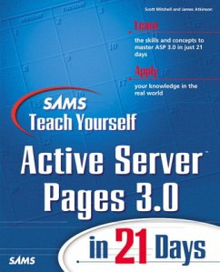Sams Teach Yourself Active Server Pages 3.0 in 21 Days - Mitchell, Scott; Atkinson, James