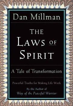 The Laws of Spirit: A Tale of Transformation - Millman, Dan