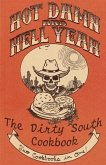 Hot Damn and Hell Yeah / Dirty South: A Vegan Cookbook