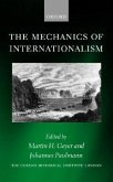 The Mechanics of Internationalism: Culture, Society, and Politics from the 1840s to the First World War