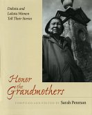 Honor the Grandmothers: Cinema, History, Ideology