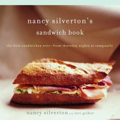 Nancy Silverton´s Sandwich Book: The Best Sandw...