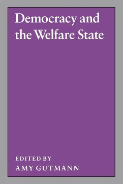 Democracy and the Welfare State - Gutmann, Amy (ed.)