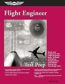 Flight Engineer Test Prep: Study and Prepare for the Flight Engineer: Basic, Turbojet, Turboprop, Reciprocating and Add-On Rating FAA Knowledge T