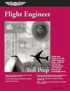 Flight Engineer Test Prep: Study and Prepare for the Flight Engineer: Basic, Turbojet, Turboprop, Reciprocating and Add-On Rating FAA Knowledge T - Asa Test Prep Board