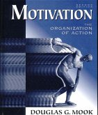 Motivation: The Organization of Action