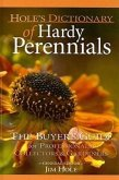 Hole's Dictionary of Hardy Perennials: The Buyer's Guide for Professionals, Collectors & Gardeners