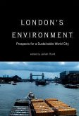 London's Environment: Prospects for a Sustainable World City