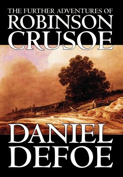 The Further Adventures of Robinson Crusoe - Defoe, Daniel