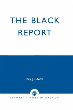 The Black Report: Charting the Changing Status of African Americans - Tidwell, Billy