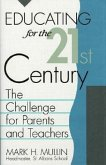 Educating for the 21st Century: The Challenge for Parents and Teachers