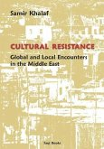 Cultural Resistance: Global & Local Encounters in the Middle East