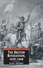 The British Revolution, 1629-60