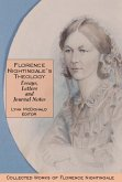 Florence Nightingale's Theology: Essays, Letters and Journal Notes: Collected Works of Florence Nightingale, Volume 3