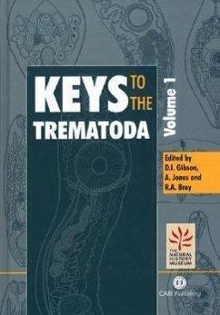 Keys to the Trematoda - Gibson, David I.; Jones, Arlene; Bray, Rodney A.