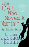 The Cat Who Moved a Mountain (The Cat Who... Mysteries, Book 13)