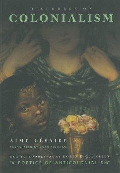 Discourse on Colonialism - Cesaire, Aime