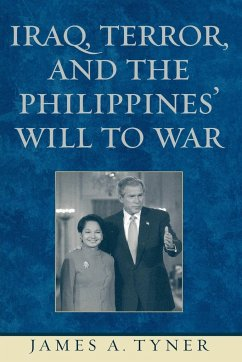 Iraq, Terror, and the Philippines' Will to War - Tyner, James A.