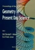 Geometry In Present Day Science - Proceedings Of The Conference