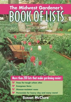 The Midwest Gardener's Book of Lists - McClure, Susan