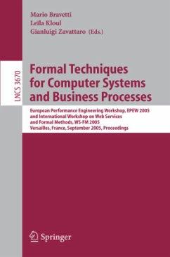 Formal Techniques for Computer Systems and Business Processes - Bravetti, Mario / Kloul, Leila / Zavattaro, Gianluigi (eds.)