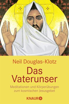 Das Vaterunser - Douglas-Klotz, Neil