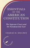 Essentials of the American Constitution: The Supreme Court and the Fundamental Law