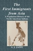 The First Immigrants from Asia