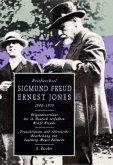 Briefwechsel Sigmund Freud / Ernest Jones 1908 - 1939