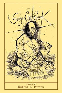 George Cruikshank - Patten, Robert L. (ed.)