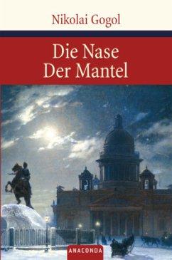 Die Nase / Der Mantel - Gogol, Nikolai Wassiljewitsch