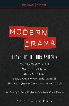 Modern Drama: Plays of the '80s and '90s - Churchill, Caryl; Johnson, Terry; Kane, Sarah; Ravenhill, Mark; McDonagh, Martin
