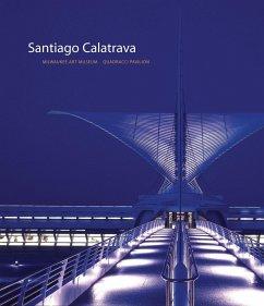 Santiago Calatrava: Milwaukee Art Museum, Quadr...