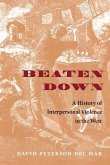 Beaten Down: A History of Interpersonal Violence in the West
