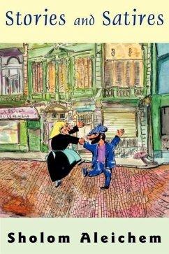 Stories and Satires - Aleichem, Sholem