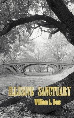 Illusive Sanctuary - Boss, William L.