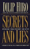 Secrets and Lies: Operation Iraqi Freedom and After: A Prelude to the Fall of U.S. Power in the Middle East?