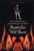 Butterflies Will Burn