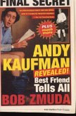 Andy Kaufman Revealed!: Best Friend Tell All