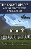 The Encyclopedia of Real Estate Forms & Agreements: A Complete Kit of Ready-To-Use Checklists, Worksheets, Forms, and Contracts [With CDROM]