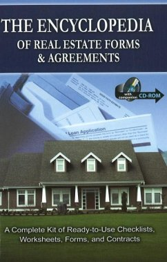 The Encyclopedia of Real Estate Forms & Agreements: A Complete Kit of Ready-To-Use Checklists, Worksheets, Forms, and Contracts [With CDROM] - Co, Atlantic Publishing