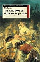 The Kingdom of Ireland, 1641-1760 - Barnard, T. C.; Barnard
