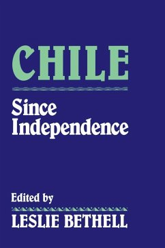 Chile Since Independence - Bethell, Leslie (ed.)