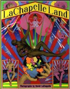 LaChapelle Land