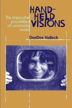Hand-Held Visions - Halleck, Deedee