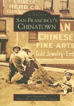 San Francisco's Chinatown - Yung, Judy; Chinese Historical Society of America