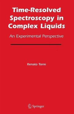 Time-Resolved Spectroscopy in Complex Liquids - Torre, Renato