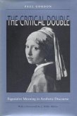 The Critical Double: Figurative Meaning in Aesthetic Discourse