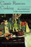 Classic Russian Cooking: Elena Molokhovetsa a Gift to Young Housewives